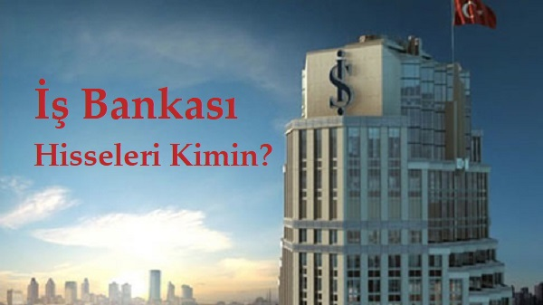 İş Bankası kimin parasıyla kuruldu